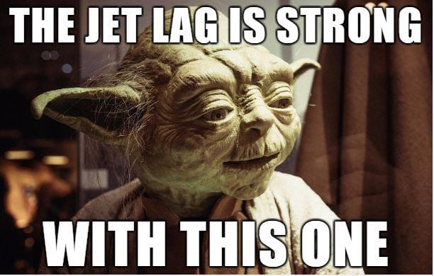 Image of a Yoda meme about jet lag