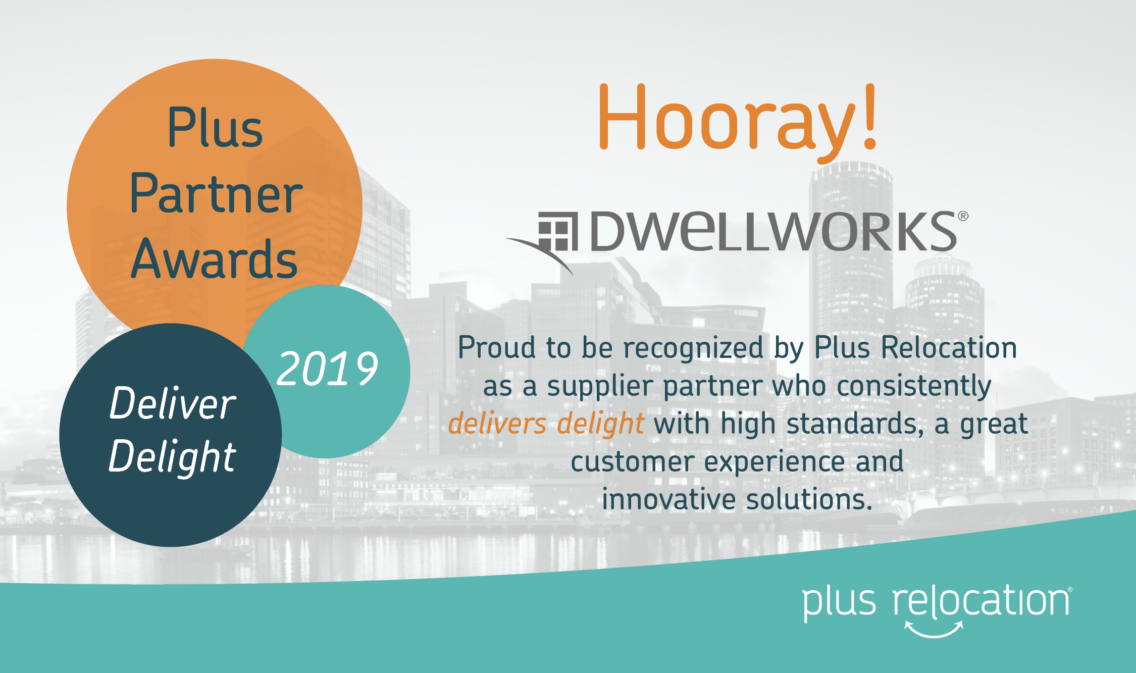 Deliver Delight - Dwellworks